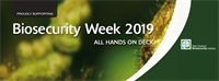 Biosecurity Week 22-26 July 2019
